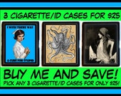 Cigarette Case Business Card Holder ID Wallet 3 for 25 dollars plus shipping BEST DEAL! You Choose from 1000+ case designs Sweetheartsinner