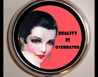 Reality is Overrated Pill Case Box New Sexy Pinup Gal Retro Pulp Design Sweetheartsinner
