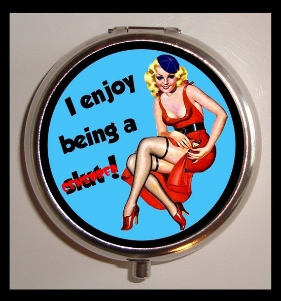 I Enjoy Being a Slut Pill Box Pillbox Case Holder for Vitamins Retro Humor Sexy pillcase