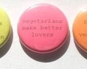 vegetarian neon  pin back set of 3