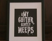 Beatles Quote While my Guitar Gently Weeps Lyrics 8x10 print