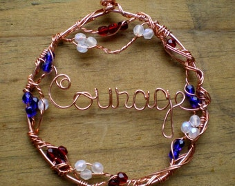Courage Ornament Copper Circle Wire Writing Red White Blue Patriotic