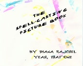 The Spell Casting Picture Book - 2nd edition, more spells