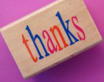 wood mounted  rubber stamp / thanks . LAST of stock