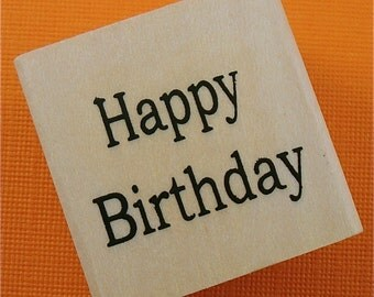 rubber mounted stamp / Happy Birthday