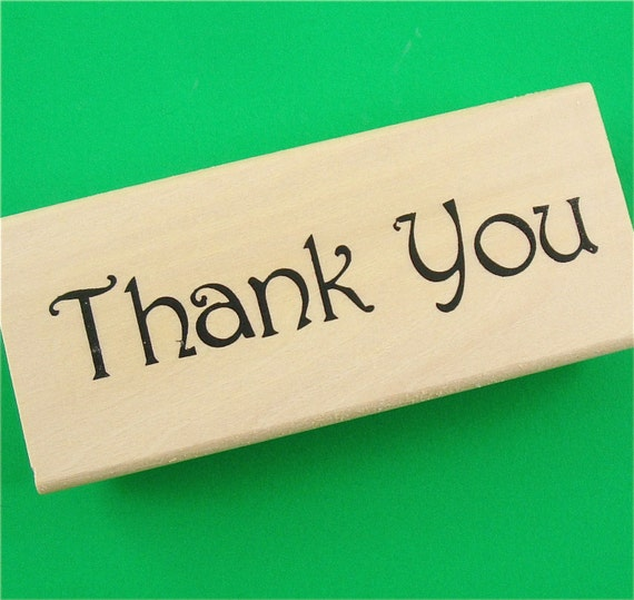 rubber mounted stamp / Thank You . LAST in stock