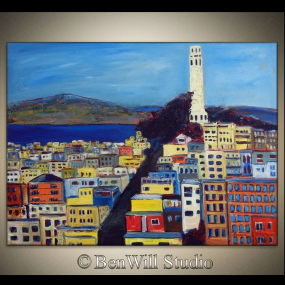 SAN FRANCISCO Art Telegraph Hill ORIGINAL Colorful Cityscape Contemporary Oil Painting on Large Gallery Canvas 40x30 by BenWill