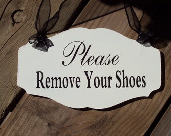 New Home Housewarming Gift Please Remove Shoes Wood Vinyl Sign Take Off Shoes Farmhouse Cottage Chic Home Decor Door Hanger Hostess Gift