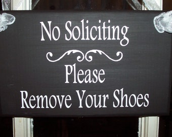 No Soliciting Please Remove Shoes Wood Vinyl Sign Take Off Shoes Entry Door Hanger Outdoor Porch Sign Patio No Solicitation Door Sign Yard