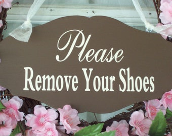 Please Remove Shoes Wooden Sign  Vinyle Door Hanger Brown Take Off Shoes Entry Door Sign No Shoes Home Decor House Sign Business Sign Office