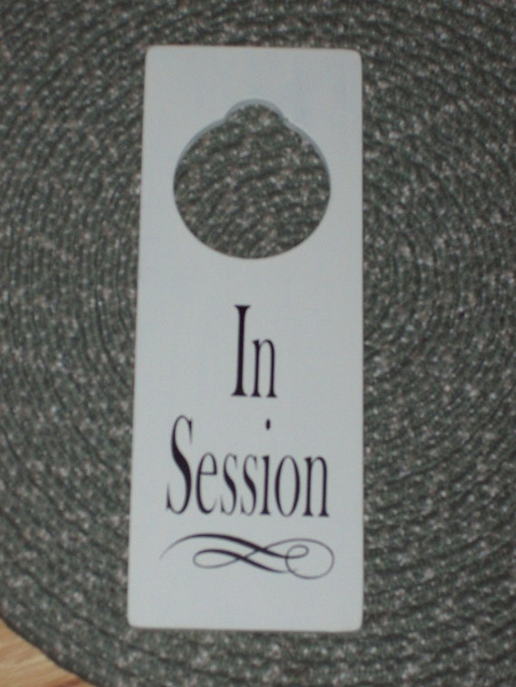 In Session Wood Vinyl Sign Door Hanger Business Retail Shop Spa Salon Massage Therapy Woodworking Personal Custom Decor Unique Gift