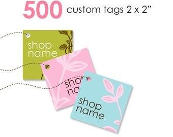 500 Custom Tags 2 x 2 in