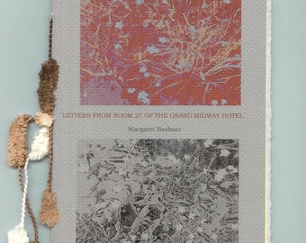Letters From Room 27 of the Grand Midway Hotel by Margaret Bashaar - poetry chapbook