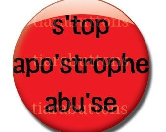 Grammar Combo Pack - Apostrophe Abuse and Its from It's - 1 inch buttons