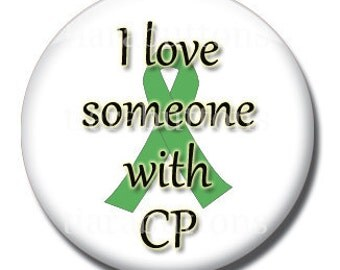 Cerebral Palsy Awareness Pinback Button - I Love Someone with CP