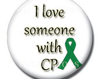 Cerebral Palsy Awareness Pinback Button (Design 2) - I Love Someone with CP