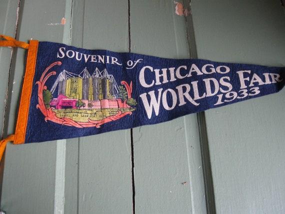 Chicago Pennant- Souvenir of the 1933 Chicago Worlds Fair