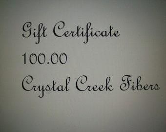 Gift Certificate 100 Dollars Crystal Creek Fibers