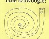 Straighten up, little schwoogle - Comic - Zine