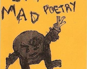 Big Bad Mad Poetry - chapbook, zine