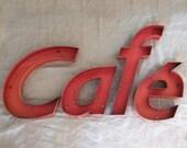 Vintage metal café sign