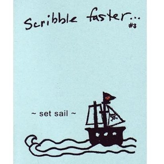 Scribble Faster 3 - Set Sail - zine