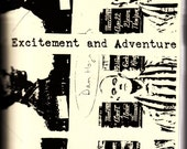 Excitement and Adventure