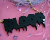 Black BLOOD Acrylic Necklace