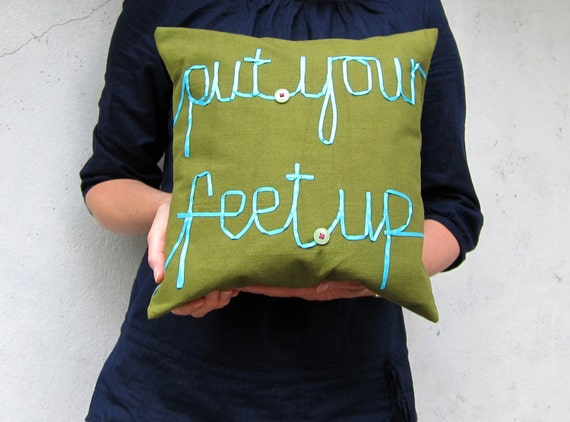 Put your feet up cushion ribbon lettering word pillow olive green aqua blue typography memake handmade cover