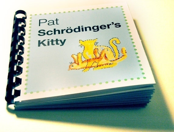 Baby's first physics book - Pat Schrodinger's Kitty