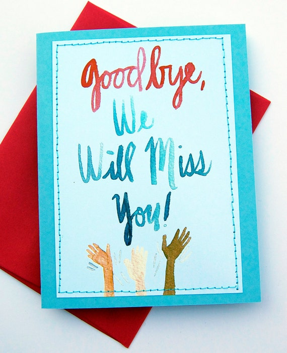 Sad I Miss You Quotes For Friends: Items Similar To Goodbye, We Will Miss You Card On Etsy