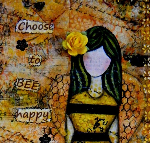 Original Inspirational Mixed Media Art, Yellow, Bees, Earth Tones, Choose to BEE Happy