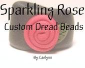 Custom Sparkling Rose Dread Bead