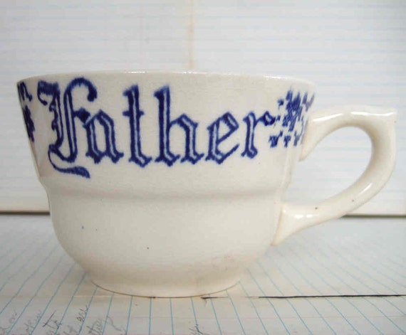 big VINTAGE Father cup