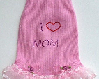 I Love Mom Dog Dress in Pink.