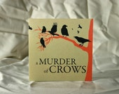 A Murder of Crows Greeting Cards for Kevin