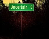 Sign to Uncertain, Uncertain, Texas, 5x5 print