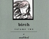 birch - volume two