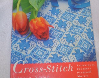 CROSS STITCH BOOK-Techniques, projects, patterns, motifs by Gloria Nicol, 1995.