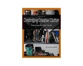 eBook Controlling Creative Clutter Organizing the Artists Studio 2nd Edition Artists How To
