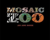 """Book """"Mosaic Zoo: An ABC Book"""" with mosaic illustrations"""