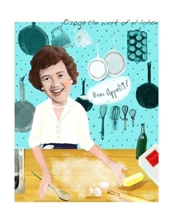 Bon Appetit ... Ode to Julia Child and her favorite ingredient butter ... limited edition print by elloh