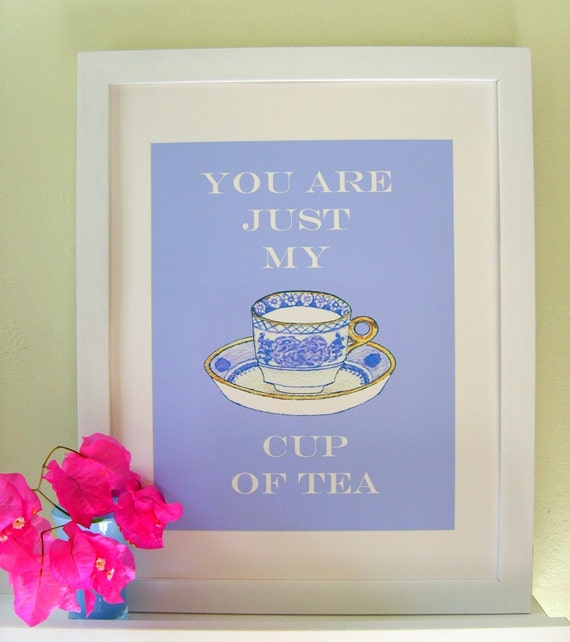 CUP OF TEA Quote Poster