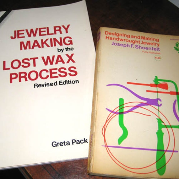 How To Jewelry Books  Lost Wax and Designing and Making Handwrought Jewelry
