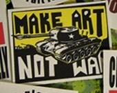 Make Art Not War Cloth Patch