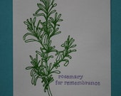 SALE - rosemary for remembrance print