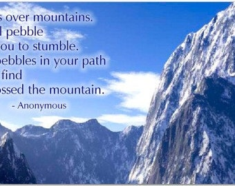 Nobody Trips Over Mountains - Inspiring 8 inch Magnet #2775