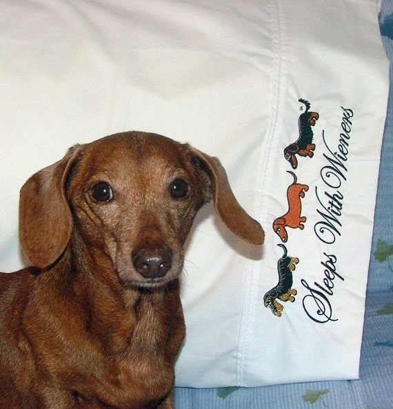 Dachshund Sleeps With Wieners Embroidered Pillowcases Set of 2 King Size