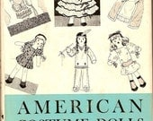 American Costume Dolls How to Make and Dress Them