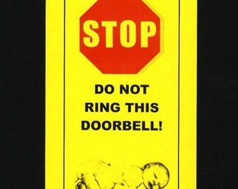 Baby Sleeping - Shell Shocked Father in Charge - Do Not Ring Doorbell sign